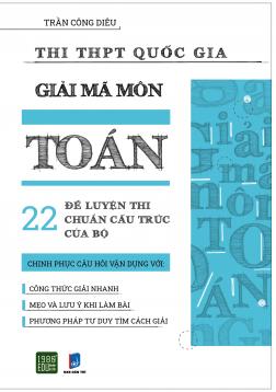 Giải Mã Môn Toán - Ôn Thi THPT Quốc Gia 2020